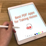 Best PDF Apps for Taking Notes